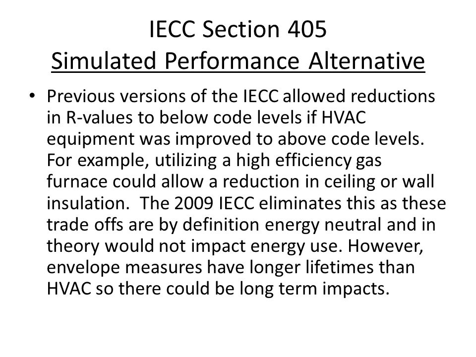IECC Section 405 Simulated Performance Alternative