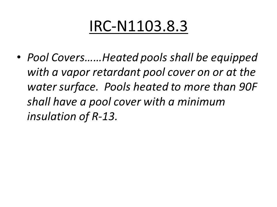 IRC-N1103.8.3