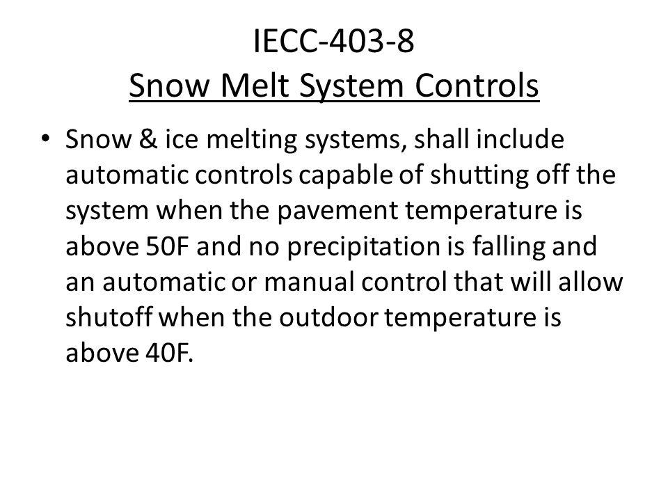 IECC-403-8 Snow Melt System Controls