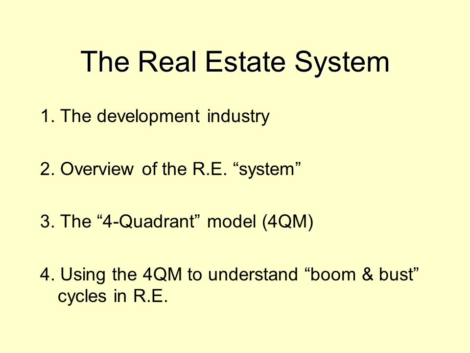 The Real Estate System 1. The development industry