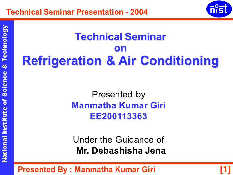 Technical Seminar on Refrigeration & Air Conditioning