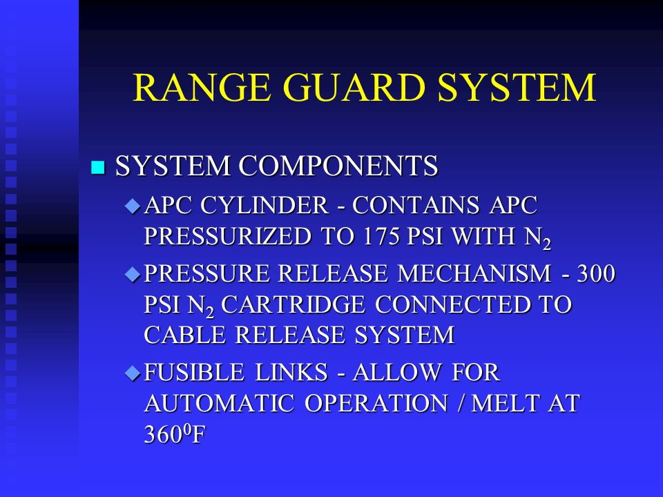RANGE GUARD SYSTEM SYSTEM COMPONENTS