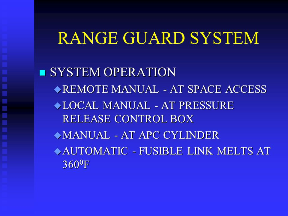 RANGE GUARD SYSTEM SYSTEM OPERATION REMOTE MANUAL - AT SPACE ACCESS