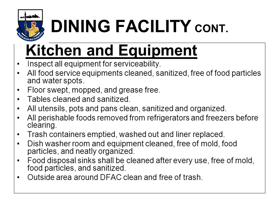 DINING FACILITY CONT. Kitchen and Equipment
