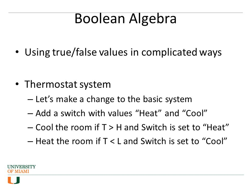 Boolean Algebra Using true/false values in complicated ways