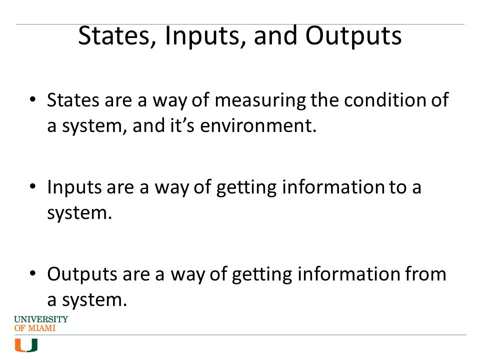 States, Inputs, and Outputs