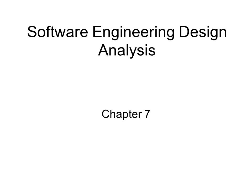 Software Engineering Design Analysis