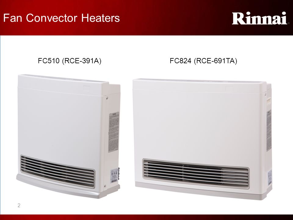 Fan Convector Heaters FC510 (RCE-391A) FC824 (RCE-691TA)