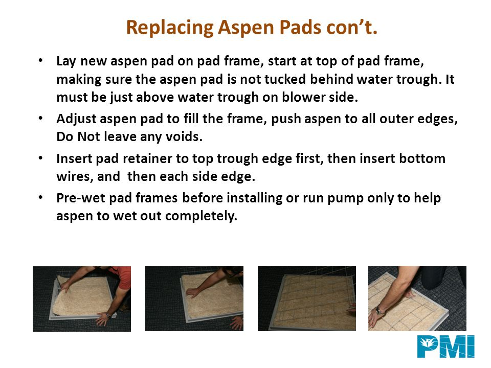 Replacing Aspen Pads con't.