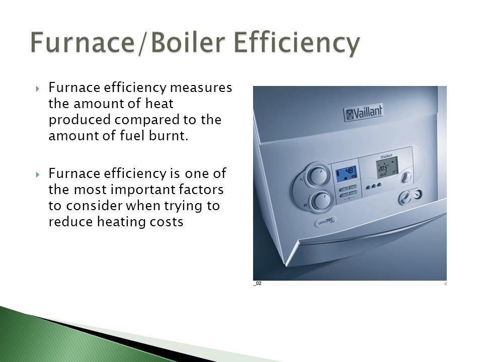 Furnace/Boiler Efficiency