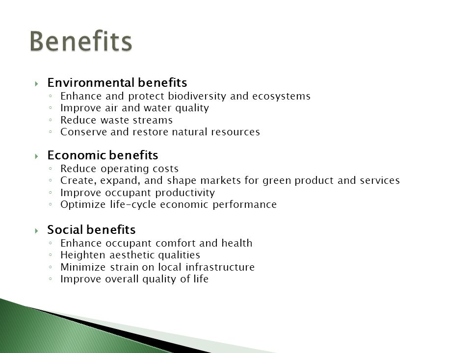 Benefits Environmental benefits Economic benefits Social benefits