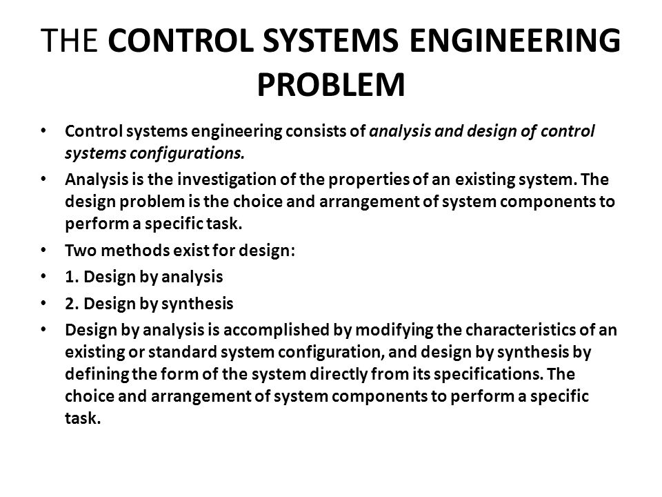 THE CONTROL SYSTEMS ENGINEERING PROBLEM