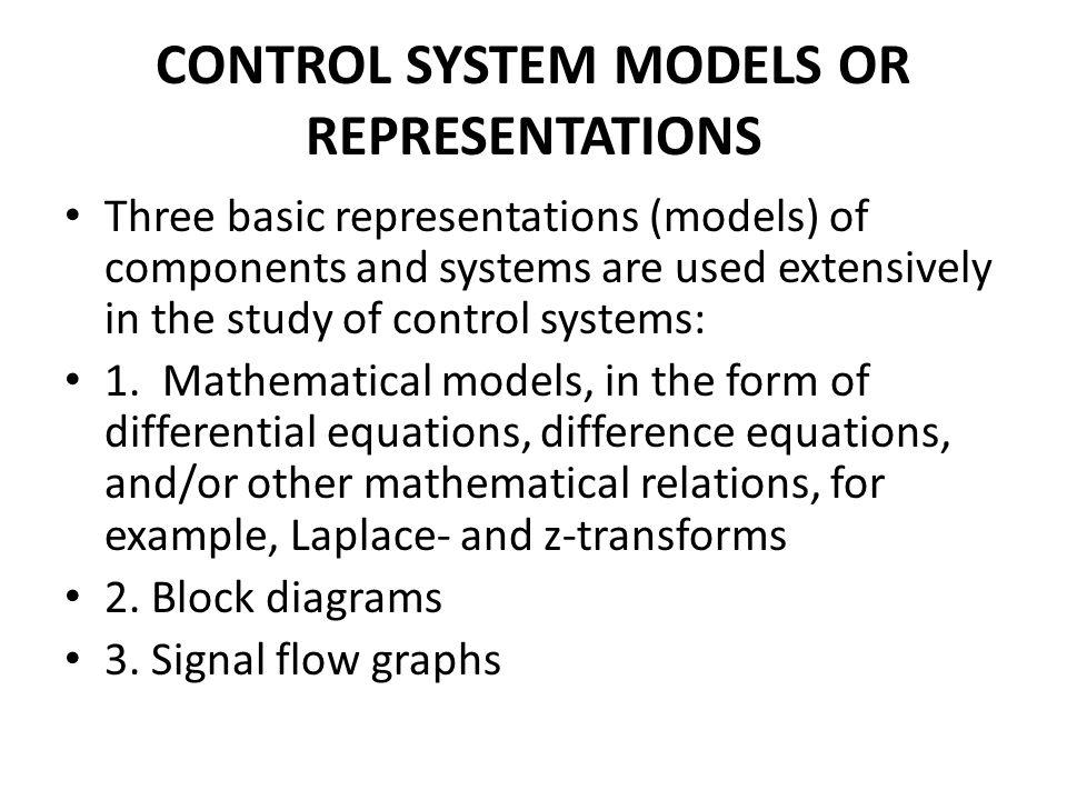 CONTROL SYSTEM MODELS OR REPRESENTATIONS