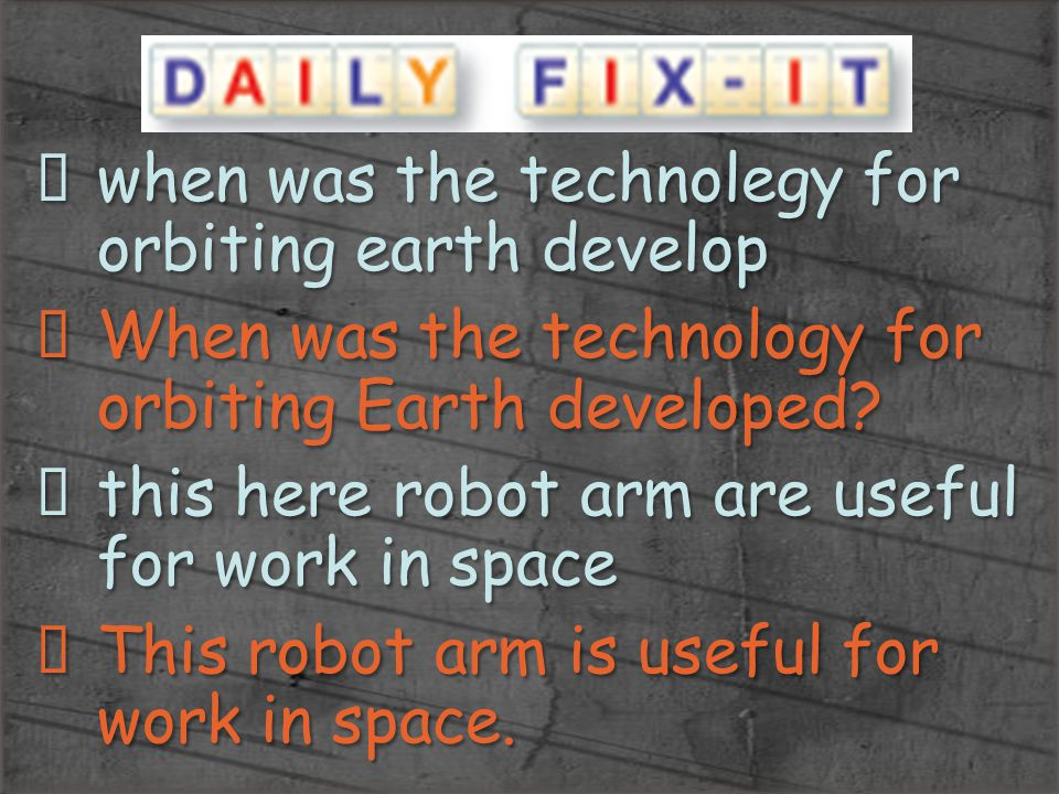 when was the technolegy for orbiting earth develop