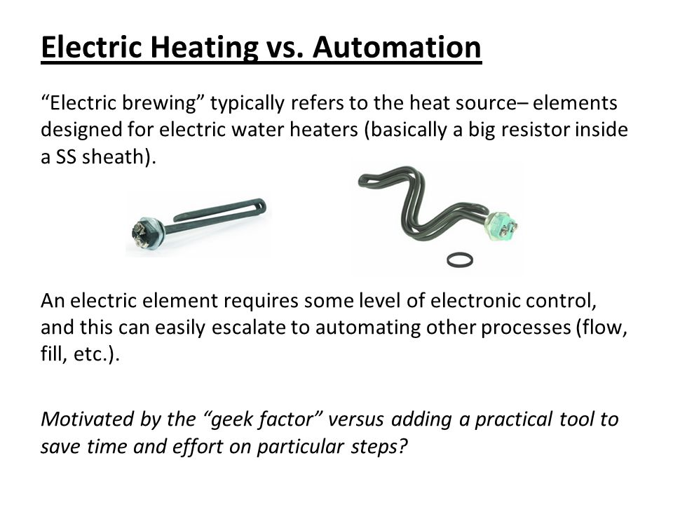 Electric Heating vs. Automation