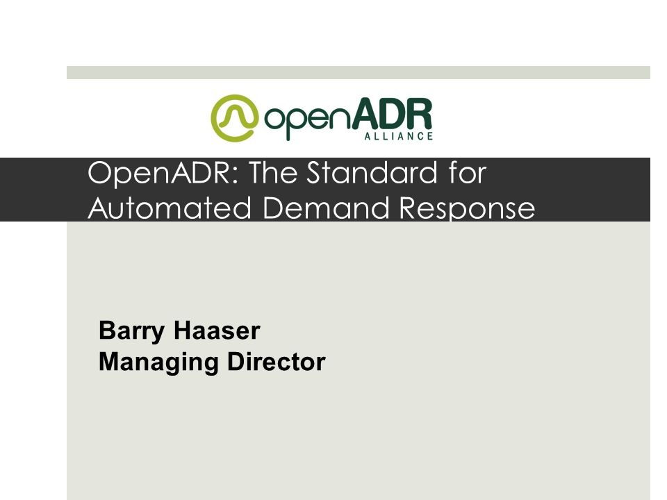 OpenADR: The Standard for Automated Demand Response