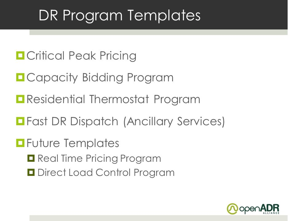 DR Program Templates Critical Peak Pricing Capacity Bidding Program