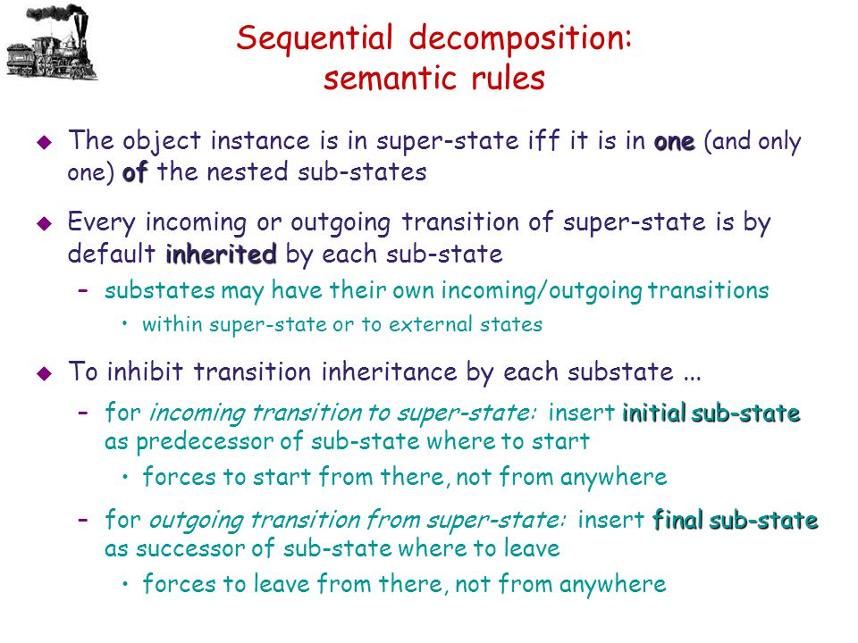 Sequential decomposition: semantic rules