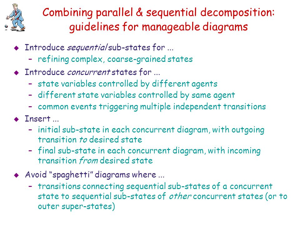Combining parallel & sequential decomposition: guidelines for manageable diagrams
