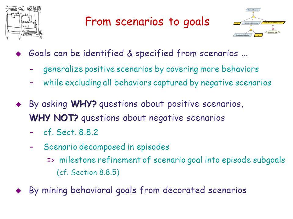 From scenarios to goals