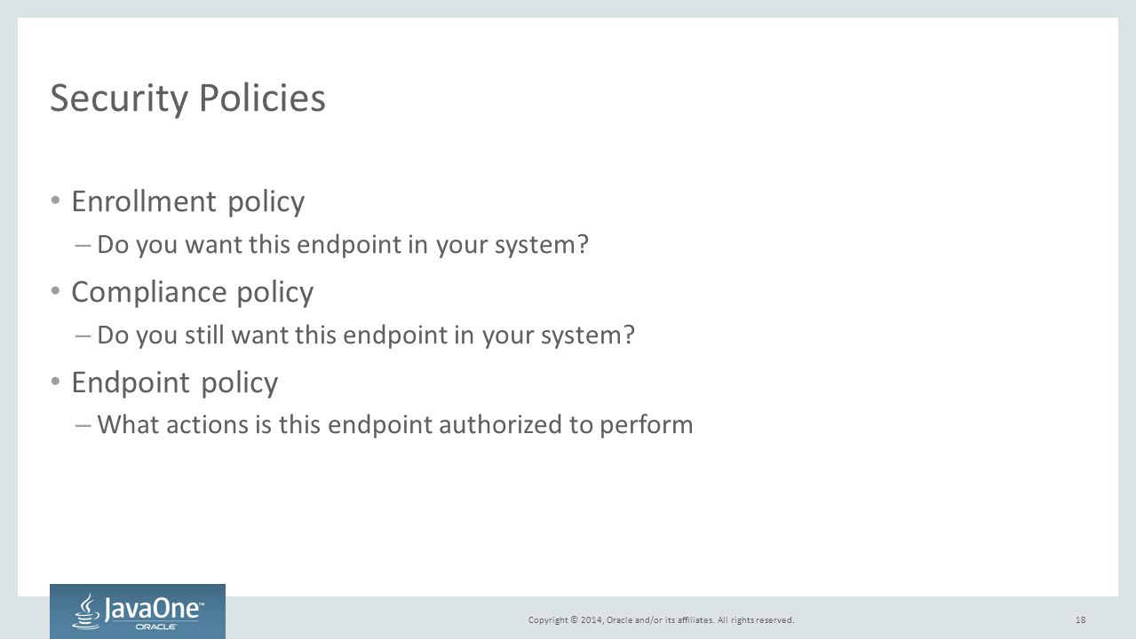 Security Policies Enrollment policy Compliance policy Endpoint policy