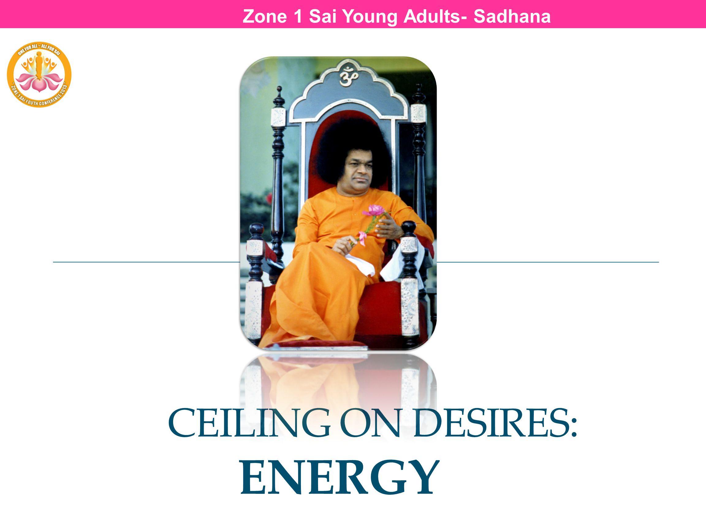 Ceiling on Desires: ENERGY
