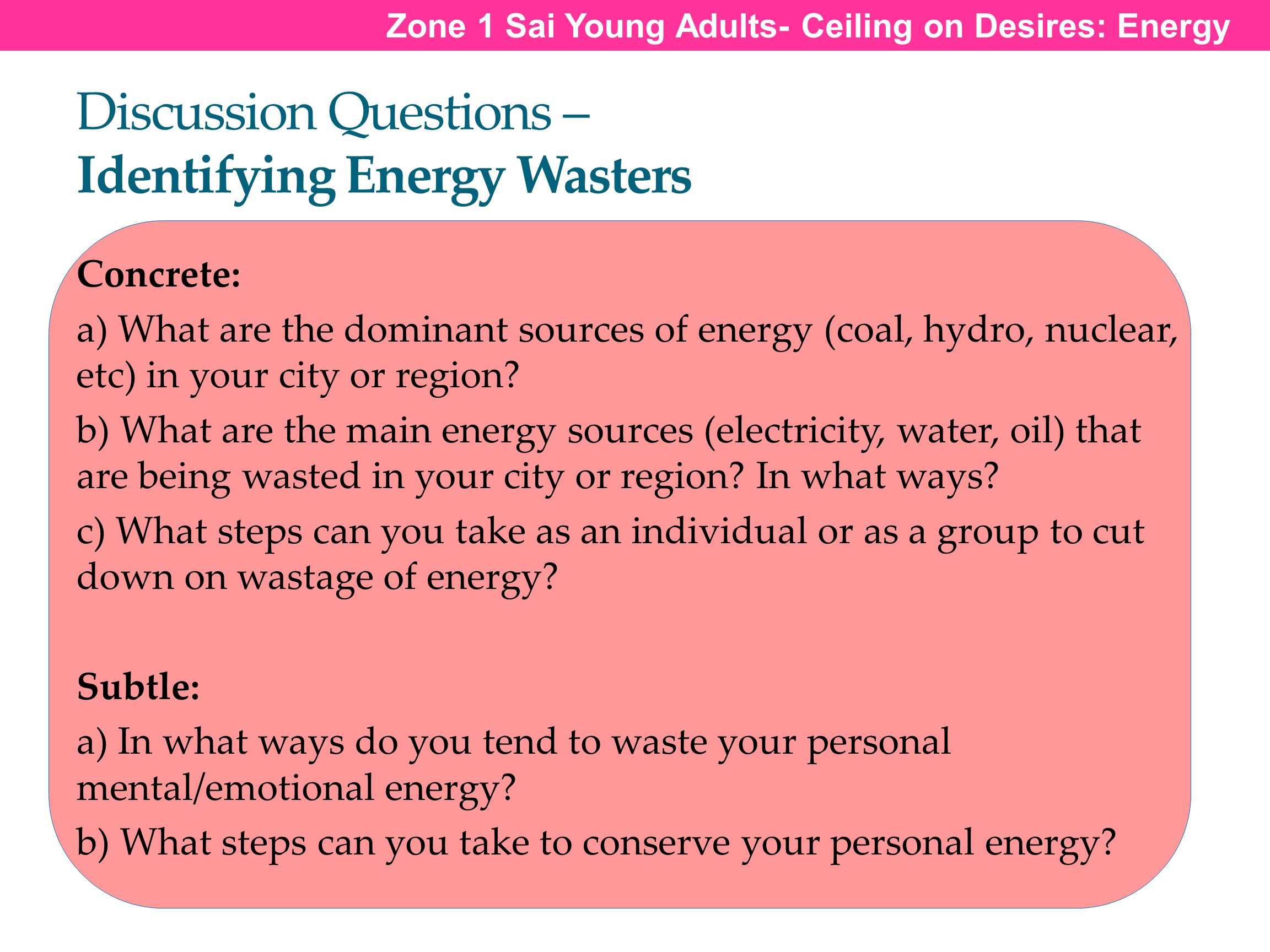 Discussion Questions – Identifying Energy Wasters