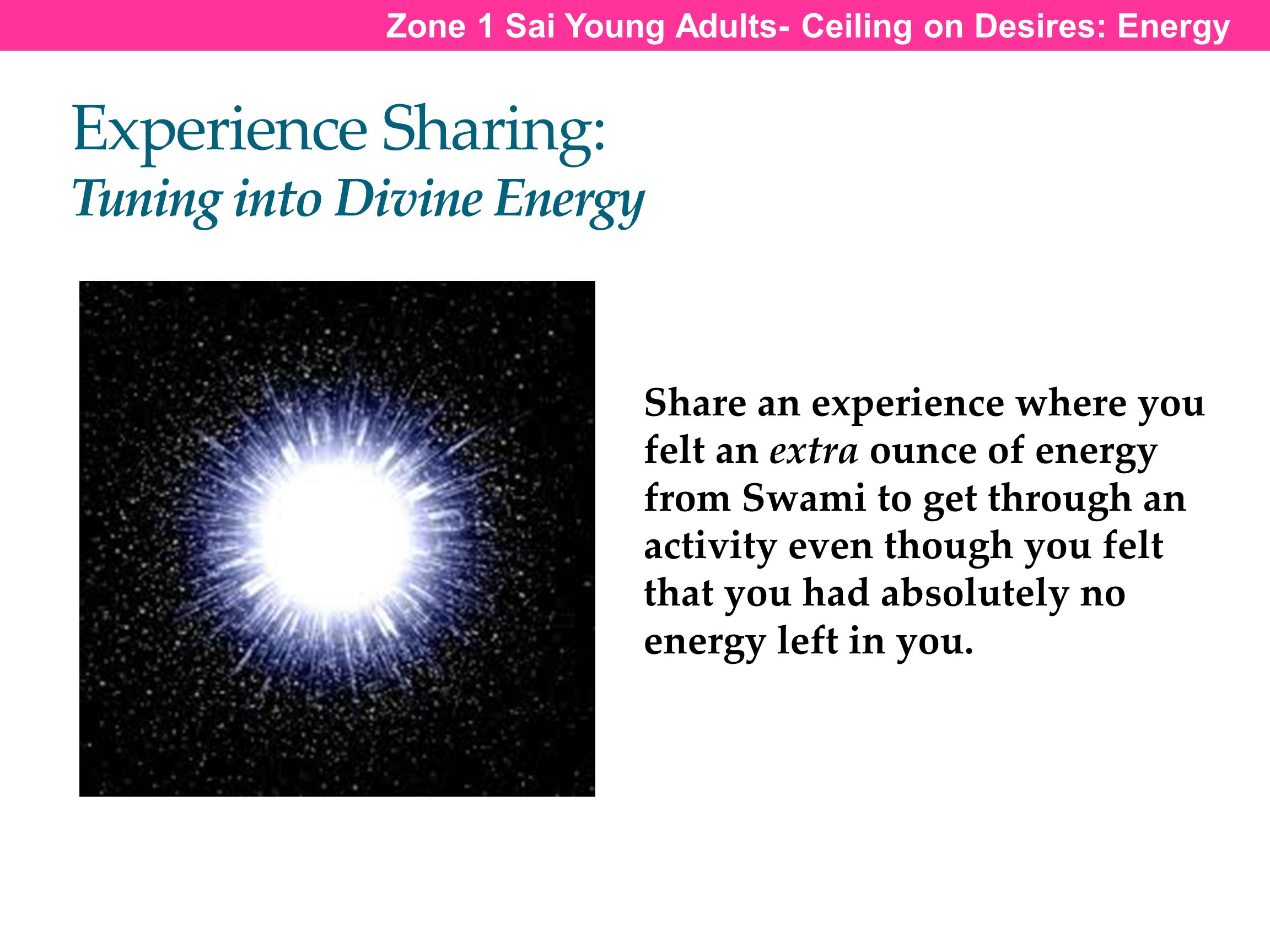 Experience Sharing: Tuning into Divine Energy