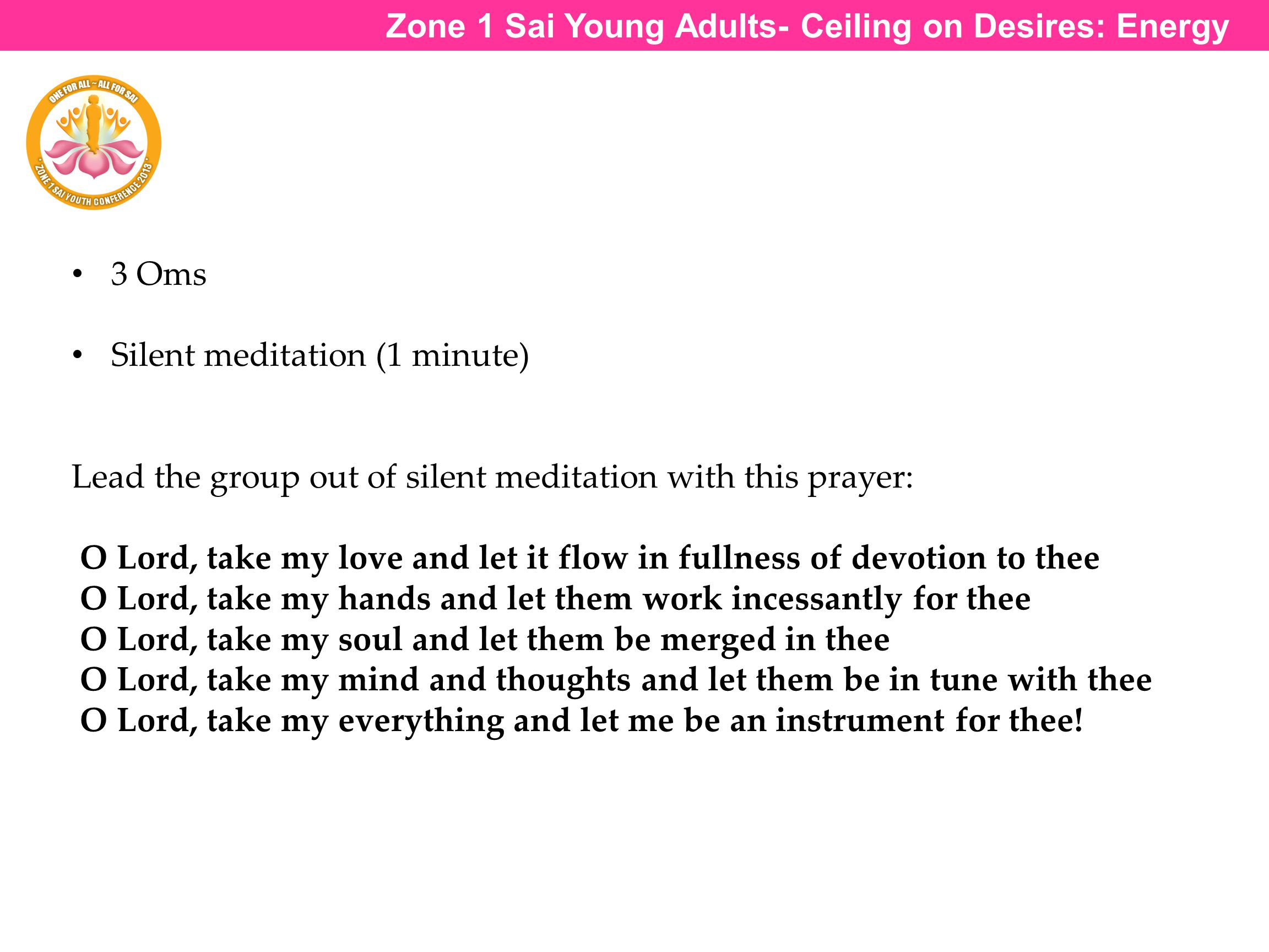 Zone 1 Sai Young Adults- Ceiling on Desires: Energy