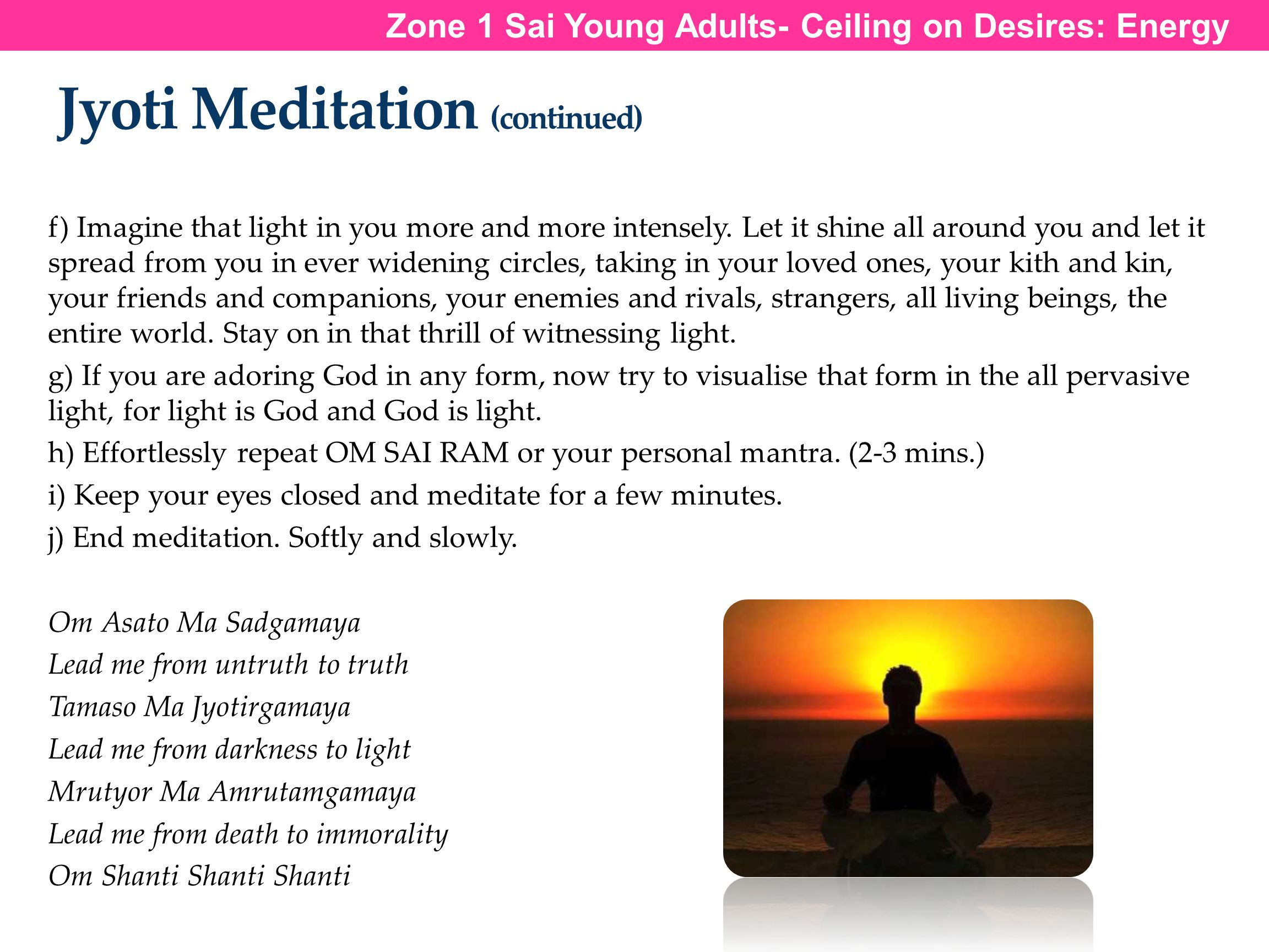 Jyoti Meditation (continued)