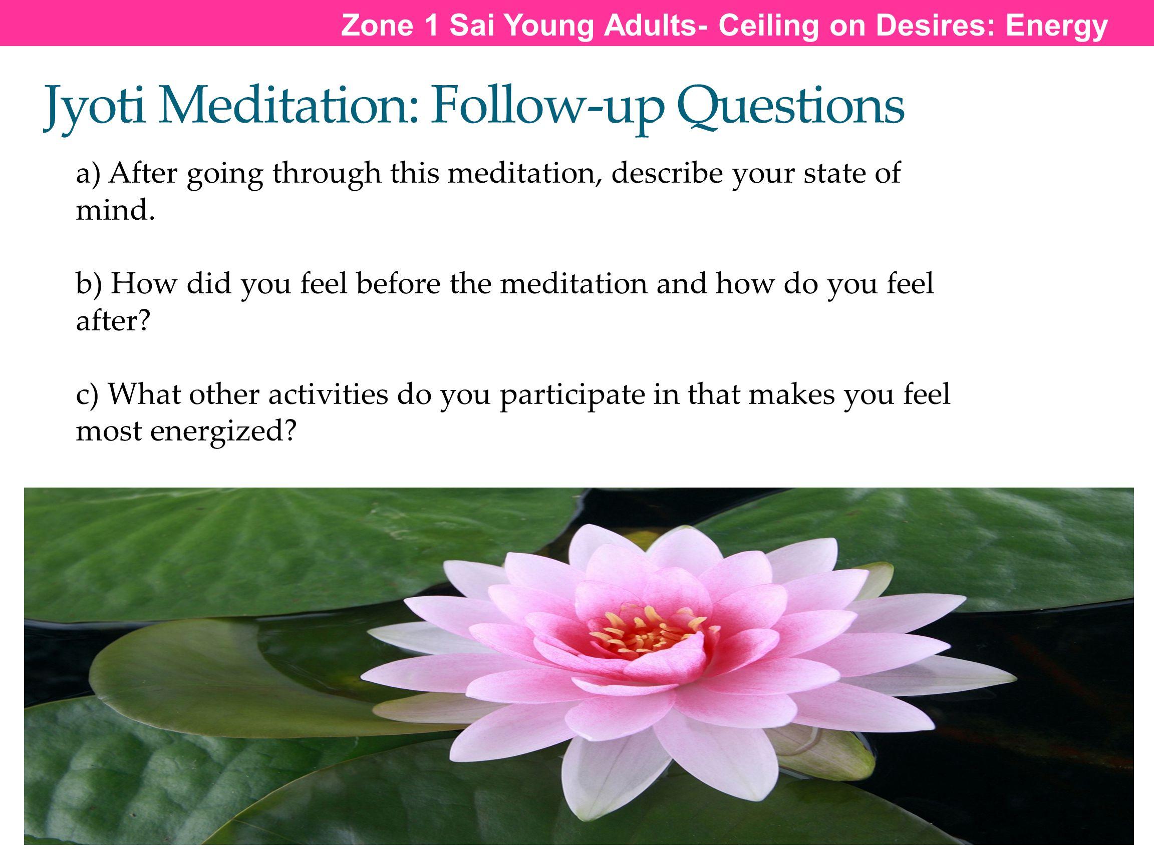Jyoti Meditation: Follow-up Questions