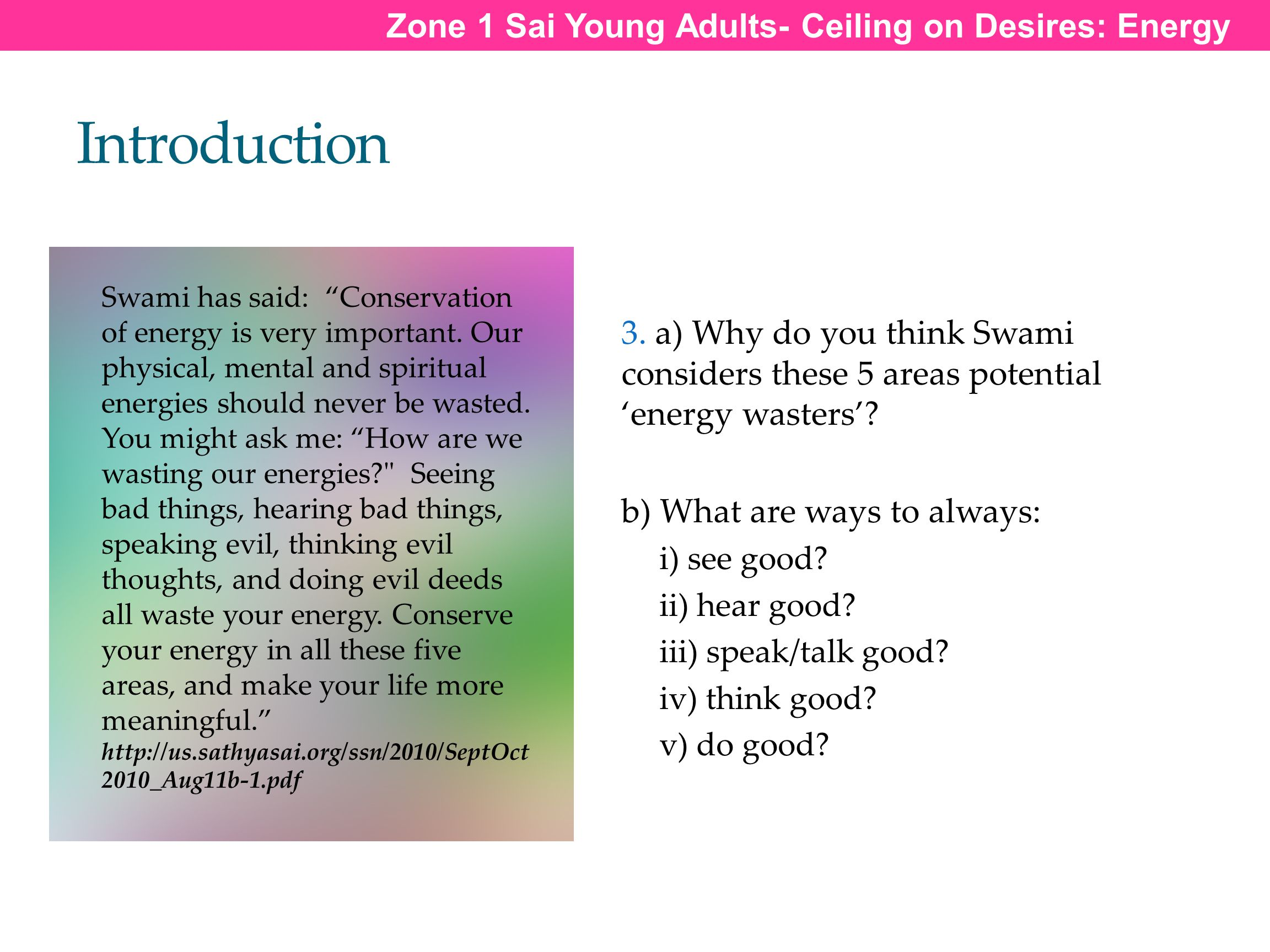 Introduction Zone 1 Sai Young Adults- Ceiling on Desires: Energy