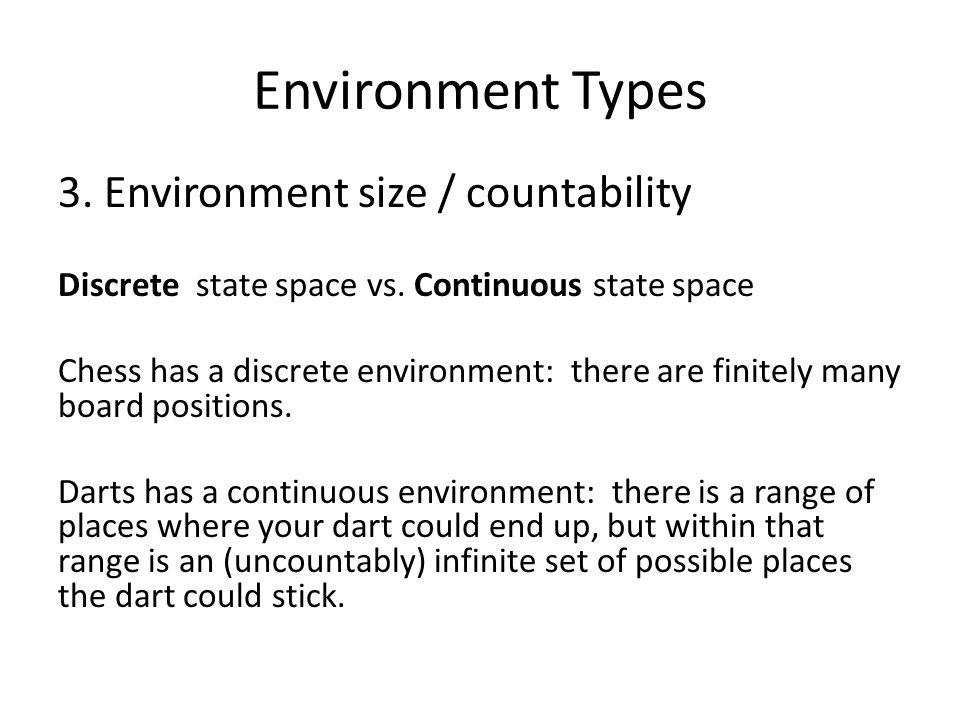 Environment Types 3. Environment size / countability