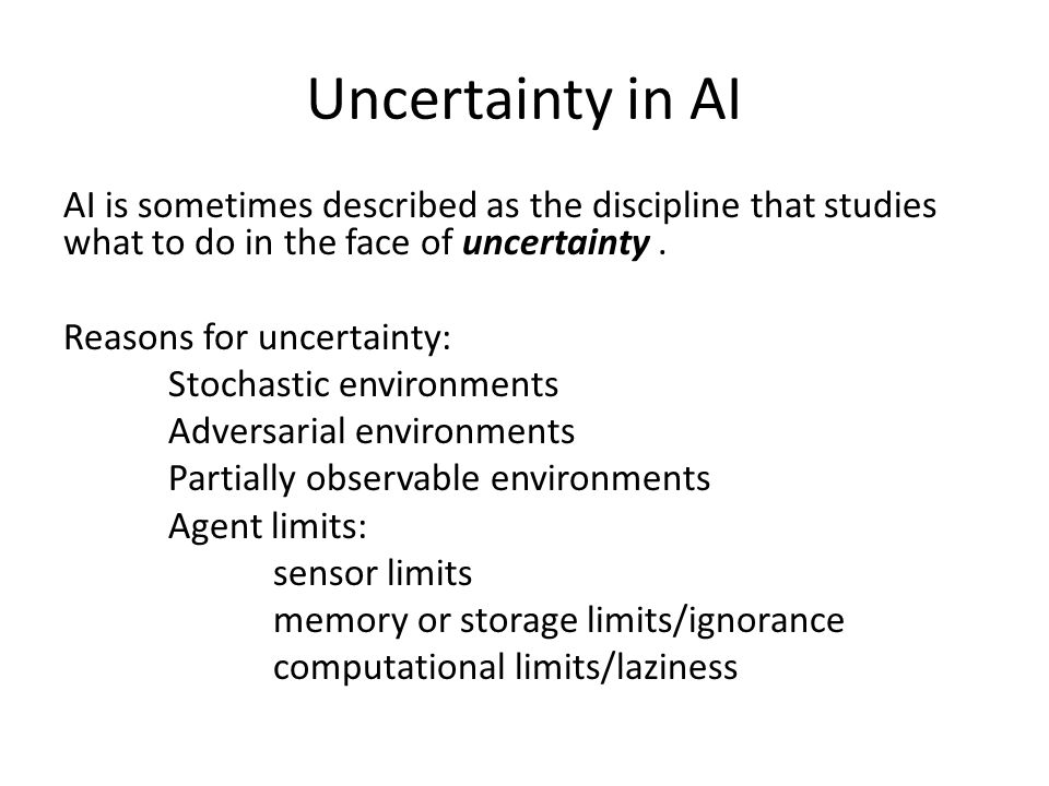 Uncertainty in AI