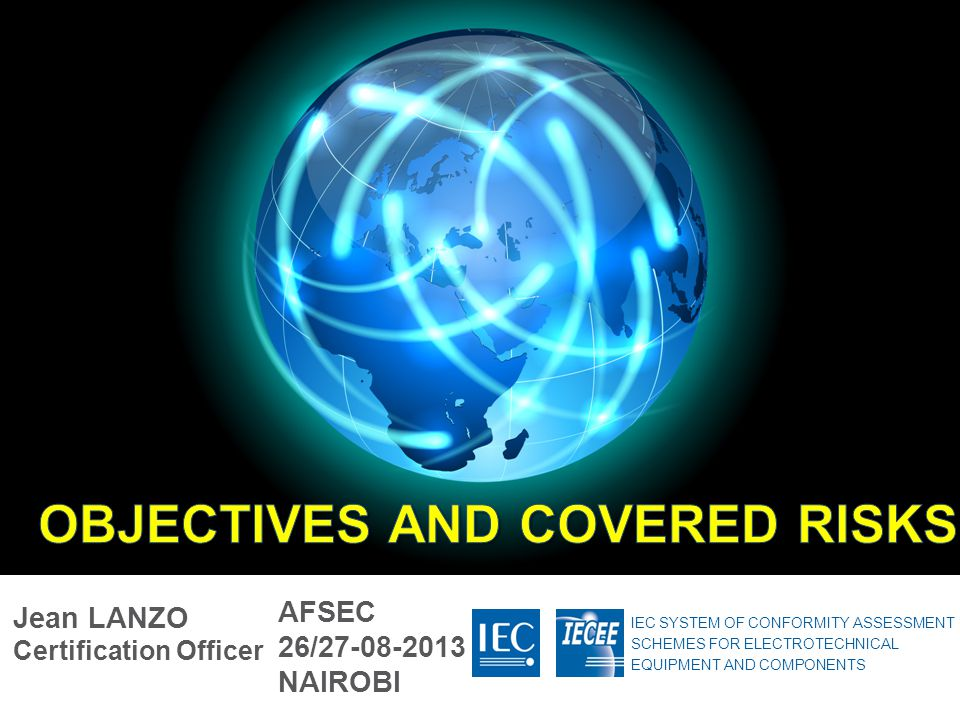 OBJECTIVES and covered risks