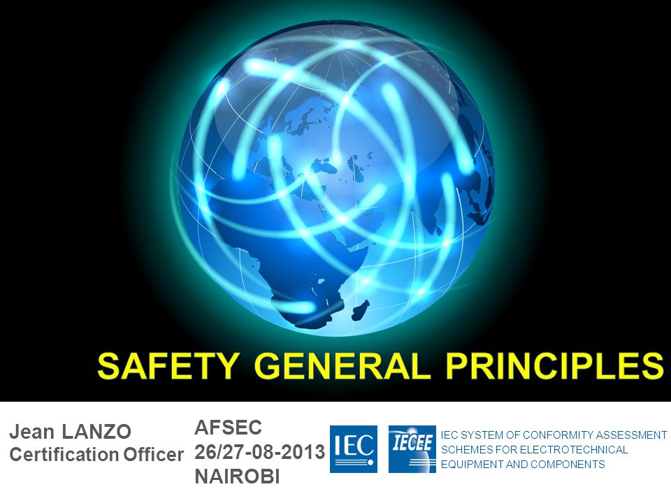 SAFETY GENERAL PRINCIPLES