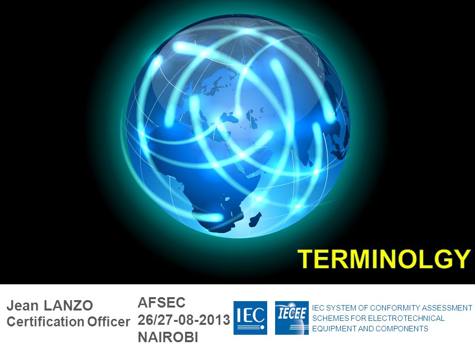 TERMINOLGY AFSEC Jean LANZO Certification Officer 26/27-08-2013