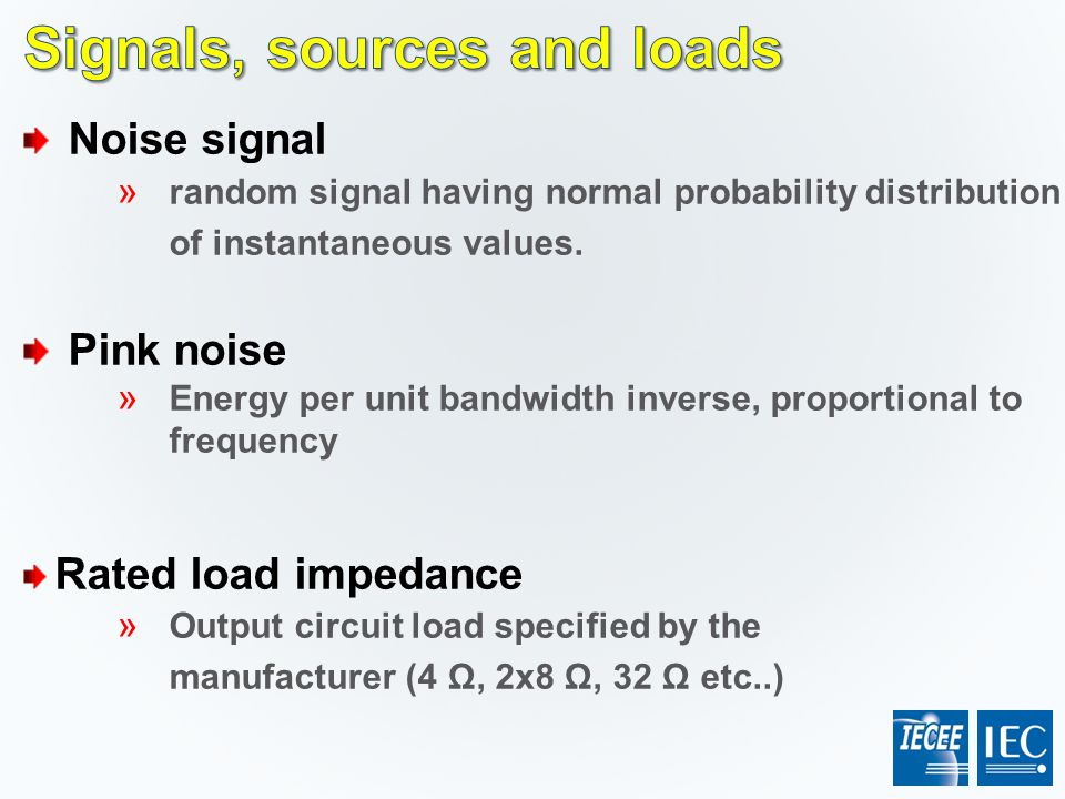 Signals, sources and loads