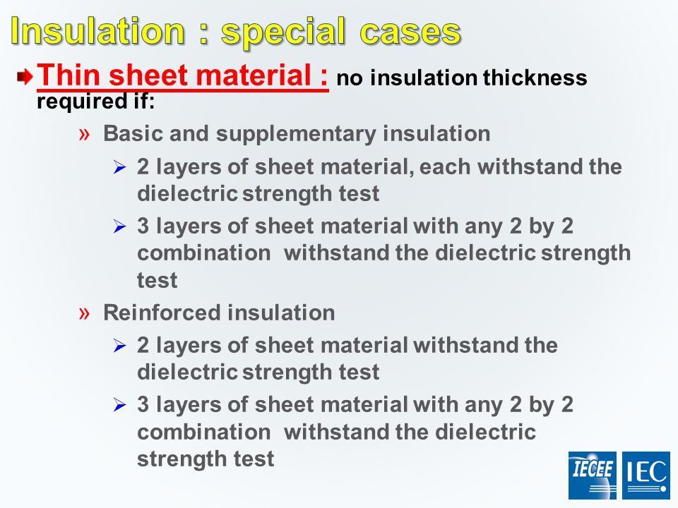 Insulation : special cases