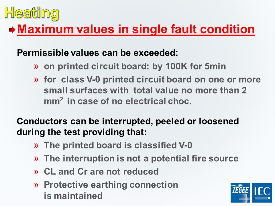 Heating Maximum values in single fault condition