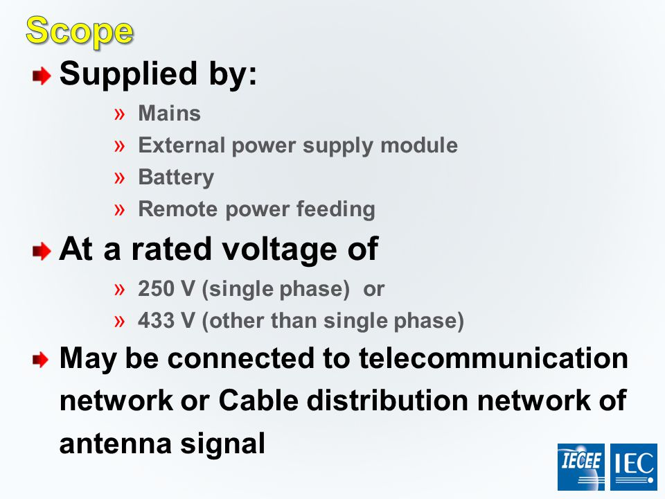 Scope Supplied by: At a rated voltage of