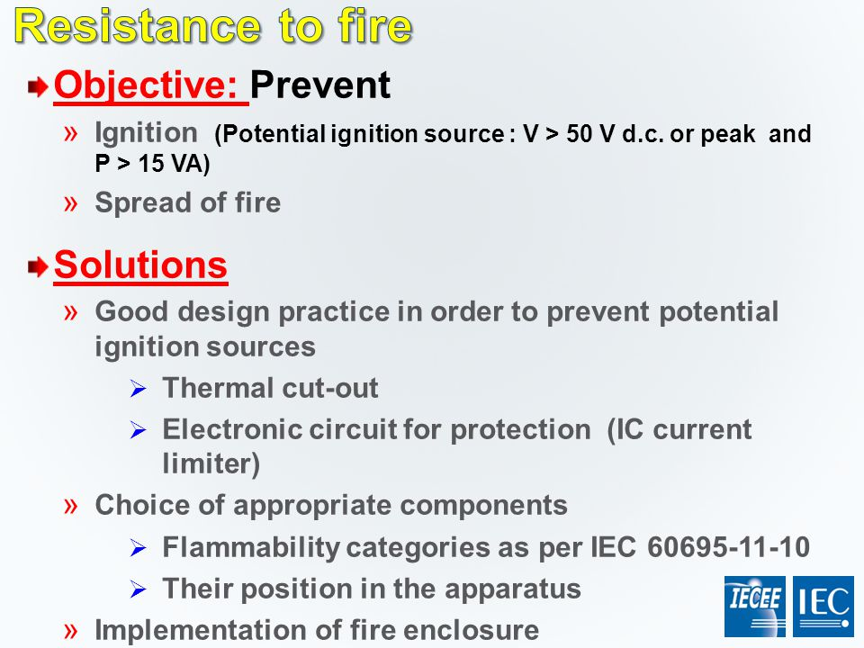 Resistance to fire Objective: Prevent Solutions