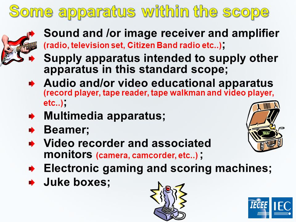 Some apparatus within the scope