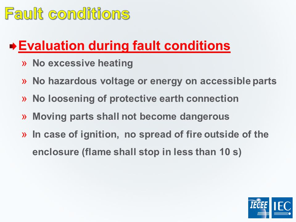 Fault conditions Evaluation during fault conditions