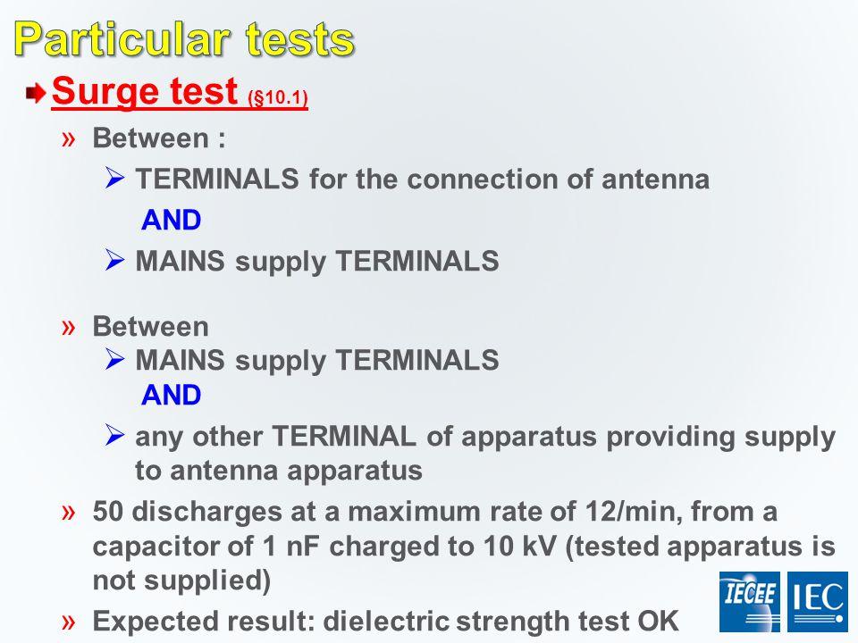 Particular tests Surge test (§10.1) Between :