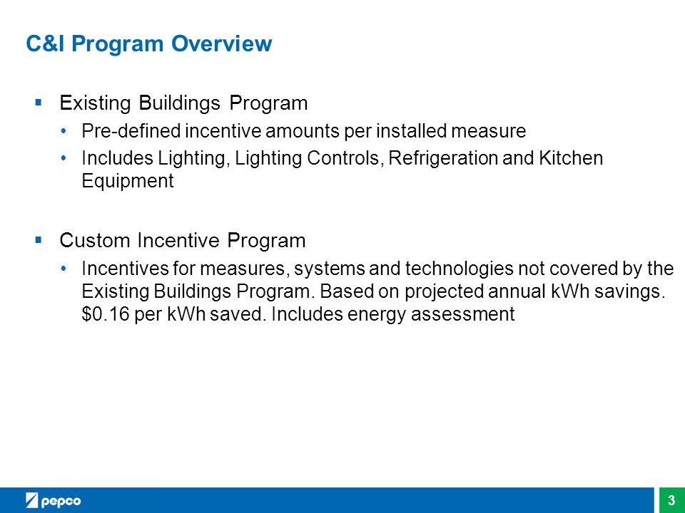 C&I Program Overview Existing Buildings Program