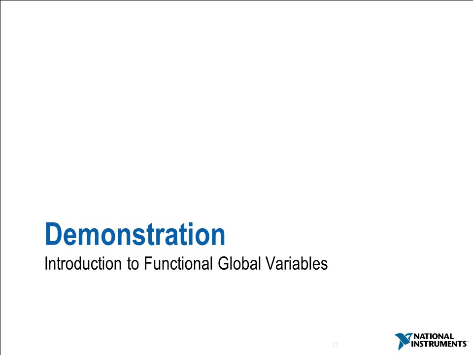 Demonstration Introduction to Functional Global Variables