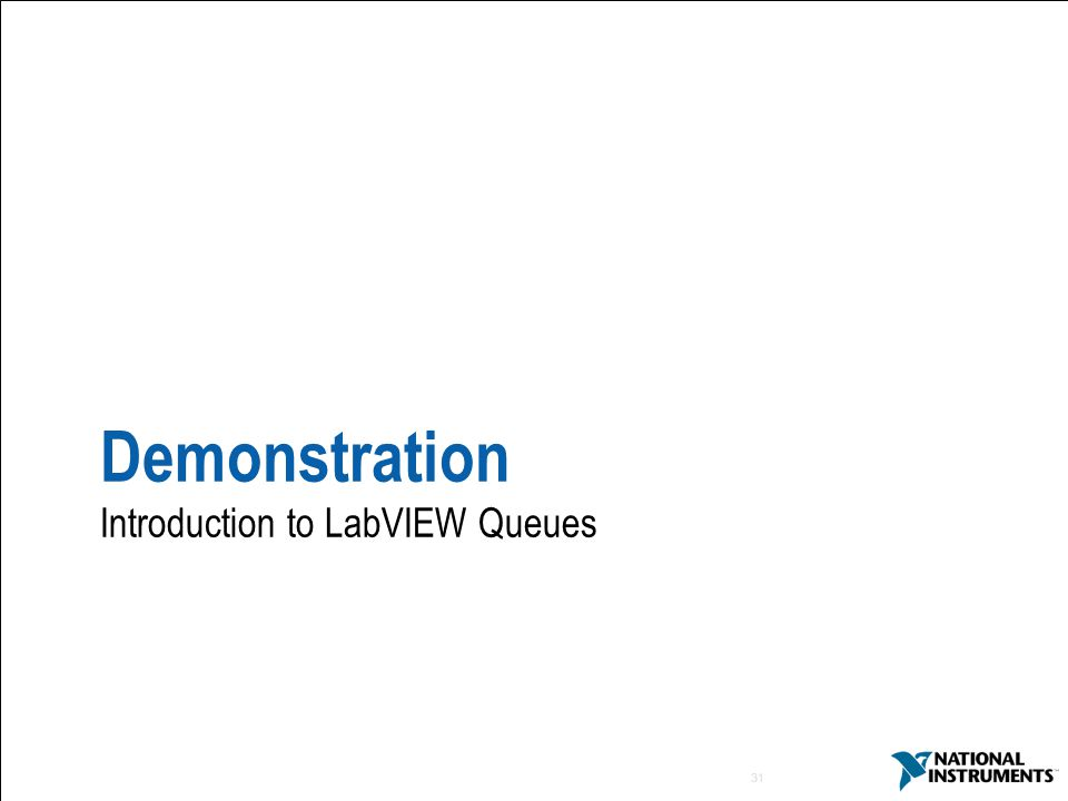 Demonstration Introduction to LabVIEW Queues