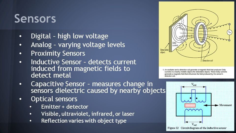 Sensors Digital – high low voltage Analog – varying voltage levels