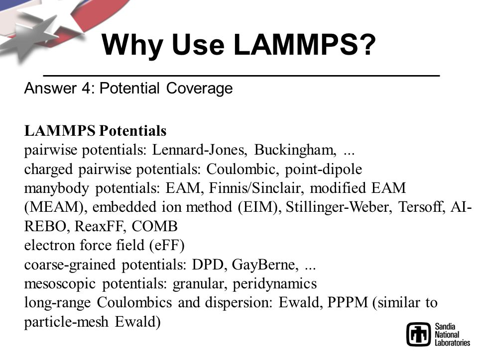 Why Use LAMMPS Answer 4: Potential Coverage LAMMPS Potentials